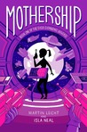 Mothership (Ever-Expanding Universe, #1)