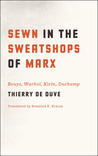 Sewn in the Sweatshops of Marx: Beuys, Warhol, Klein, Duchamp