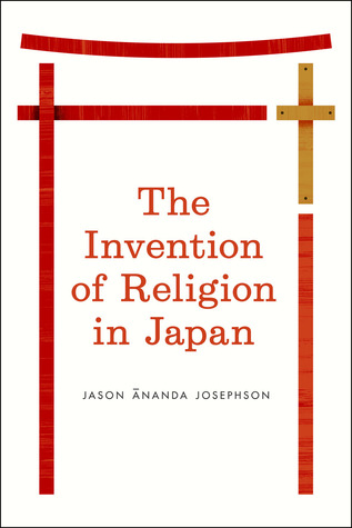 The Invention of Religion in Japan