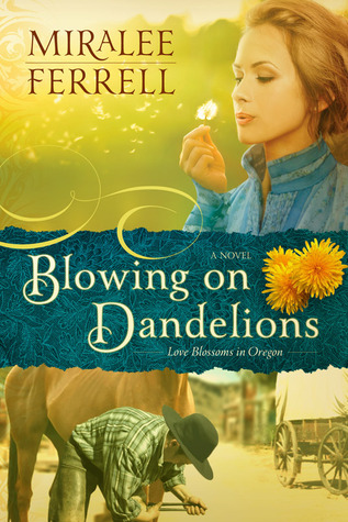 Blowing on Dandelions (Love Blossoms in Oregon #1)