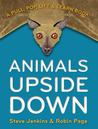 Animals Upside Down: A Pull, Pop, Lift & Learn Book!