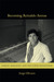 Becoming Reinaldo Arenas: Family, Sexuality, and The Cuban Revolution