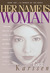 Her Name Is Woman: Book 1