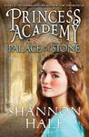 Palace of Stone (Princess Academy, #2)