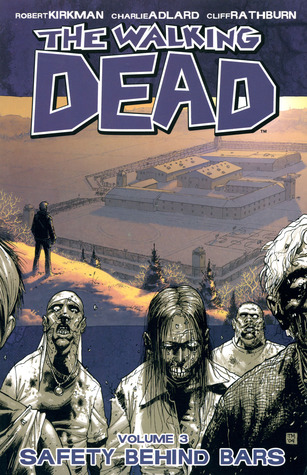 The Walking Dead, Vol. 3 by Robert Kirkman