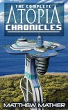 Complete Atopia Chronicles (Atopia Chronicles 1-6)