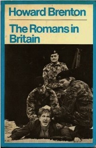 The Romans In Britain by Howard Brenton