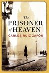 The Prisoner of Heaven (The Cemetery of Forgotten Books, #3)