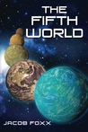 The Fifth World (Oraibi, #1)