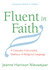 Fluent in Faith: A Unitarian Universalist Embrace of Religious Language