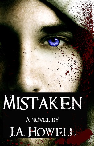 Mistaken by J.A. Howell