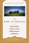 The Law of Success by Paramahansa Yogananda