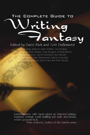 The Complete Guide to Writing Fantasy by Tom Dullemond