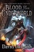 Blood of the Underworld (The Watcher's Blade, #1)