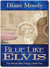 Blue Like Elvis (Moody Blue, #2)