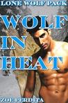Wolf in Heat (Lone Wolf Pack, #6)