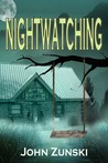 Nightwatching by John Zunski