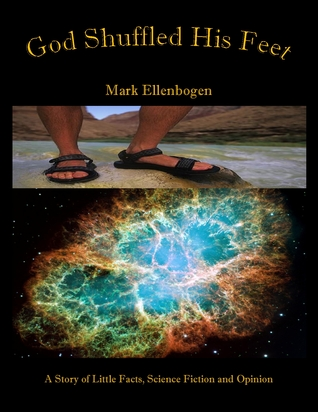 God Shuffled His Feet-A Novel by Mark Ellenbogen