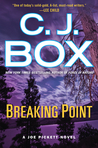 Breaking Point by C.J. Box