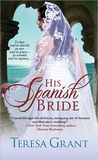 His Spanish Bride(Charles & Mélanie Fraser #5.5)