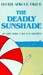 The Deadly Sunshade