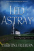Led Astray (New Beginnings,...