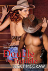 Double the Trouble (Texas Trouble, #3)