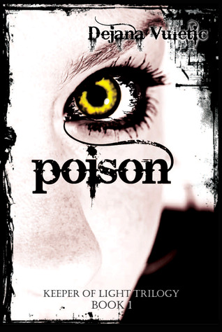 Poison by Dejana Vuletić