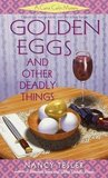 Golden Eggs and Other Deadly Things (Carrie Carlin, #4)