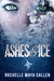 Ashes and Ice (Ashes and Ic...