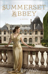 Summerset Abbey (Summerset Abbey, #1)