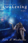 Awakening by Lisa L. Wiedmeier