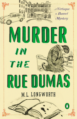 Murder in the Rue Dumas by M.L. Longworth