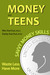 Money and Teens: Savvy Mone...