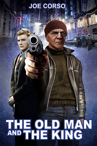 The Old Man and The King by Joe Corso