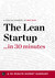 The Lean Startup …in 30 Minutes by Garamond Press