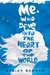 Me, Who Dove into the Heart of the World by Sabina Berman