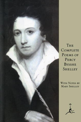 The Complete Poems by Percy Bysshe Shelley