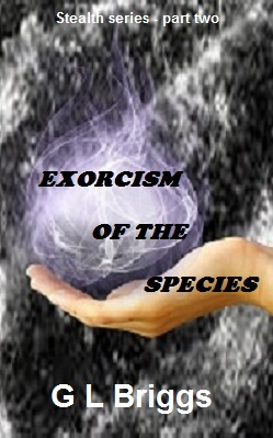 Exorcism of the Species (Stealth #2)