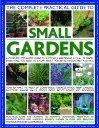 The Complete Practical Guide to Small Gardens by Stephanie Donaldson