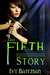 The Fifth Story by Ivy Bateman