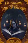 Eve Hallows and the Book of Shadows (The Nightmare Series, #2)