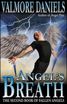 Angel's Breath (Fallen Angels, #2)