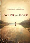 North of Hope by Shannon Huffman Polson