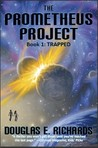 Trapped (The Prometheus Project, #1)