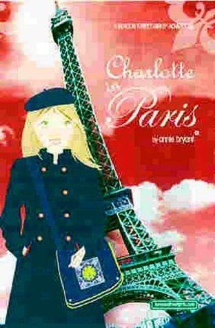Charlotte in Paris by Annie Bryant