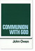 Communion With God (Works Of John Owen, Volume 2)
