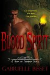 Blood Spirit by Gabrielle Bisset