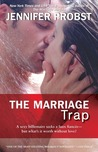 The Marriage Trap (Marriage to a Billionaire, #2)