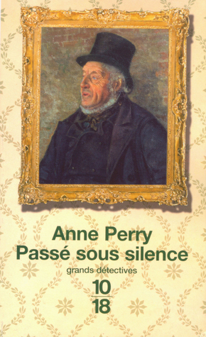 Passé sous silence (William Monk, #10)